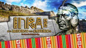 INKA: El Retorno del Imperio