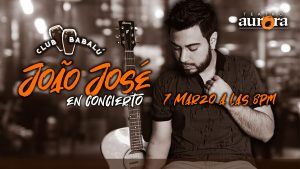 Club Babalú presenta: João José en Concierto